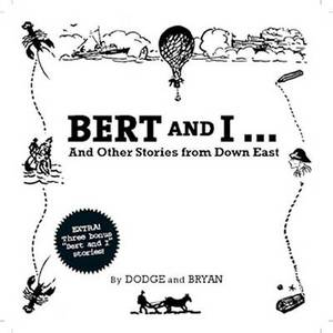 Bert & I: And Other Stories from Downeast