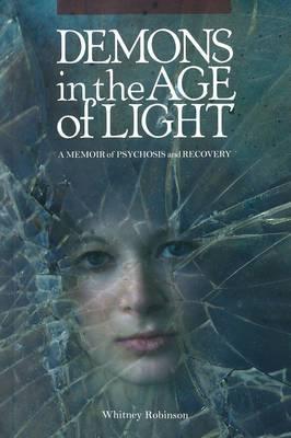 Demons in the Age of Light: A Memoir