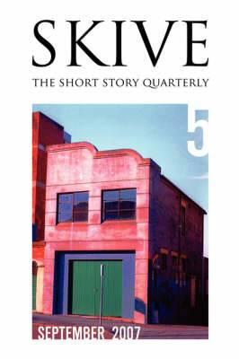 Skive Magazine Quarterly - Issue 5, September 2007
