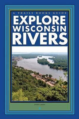 Explore Wisconsin Rivers