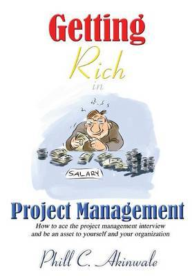 Getting Rich in Project Management