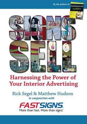 Signs Sell: Harnessing the Power of Your Interior Advertising