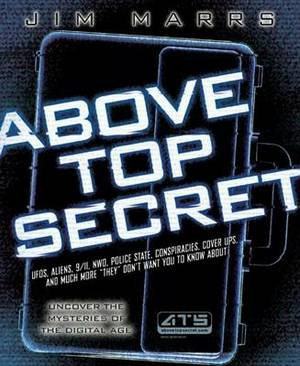 Above Top Secret: Uncover the Mysteries of the Digital Age