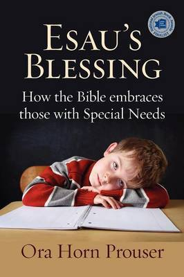 Esau's Blessing: How the Bible Embraces Those with Special Needs