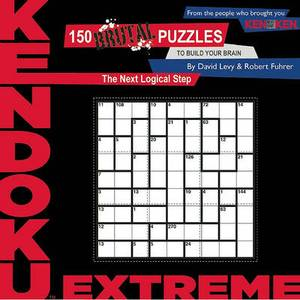 Kendoku: Extreme: 150 Brutal Puzzles to Build Your Brain