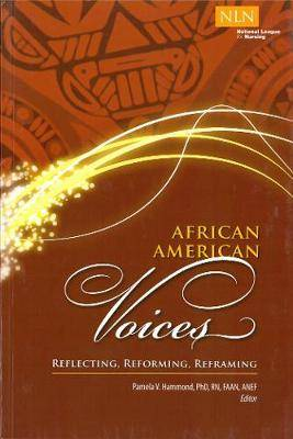African American Voices: Reflecting, Reforming, Reframing