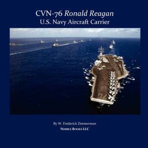Cvn-76 Ronald Reagan, U.S. Navy Aircraft Carrier
