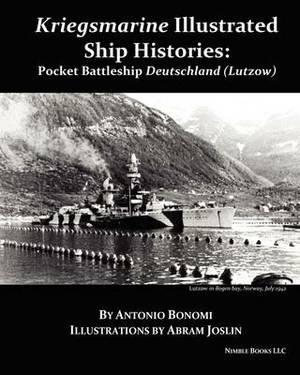 Pocket Battleship Deutschland (Lutzow): Kriegsmarine Illustrated Ship Histories