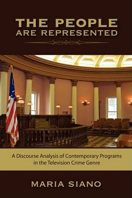 The People Are Represented: A Discourse Analysis of Contemporary Programs in the Television Crime Genre