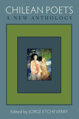 Chilean Poets: A New Anthology