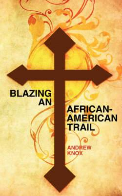 Blazing an African-American Trail