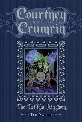 Courtney Crumrin: Volume 3: Twilight Kingdom