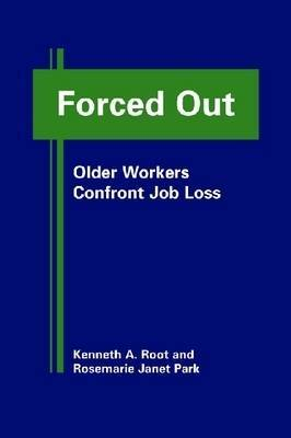 Forced Out: Older Workers Confront Job Loss