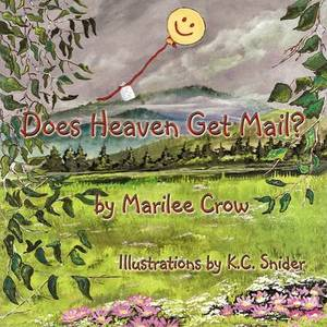 Does Heaven Get Mail?