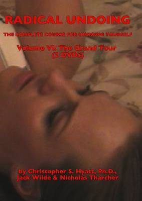 Radical Undoing: Volume VI: The Grand Tour