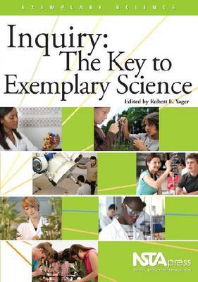 Inquiry: The Key to Exemplary Science