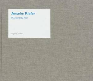 Anselm Kiefer - Morgenthau Plan Catalogue