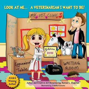 Look at Me, a Veterinarian I Want to Be