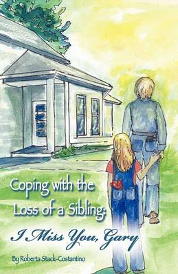 Coping with the Loss of a Sibling