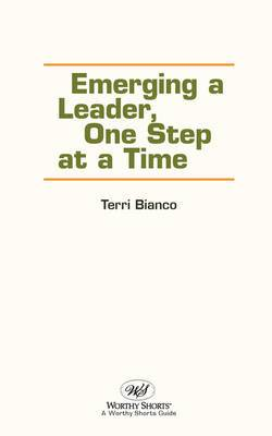 Emerging Leaders, One Step at a Time