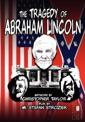 The Tragedy of Abraham Lincoln