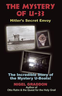 Mystery of U-33: Hitler's Secret Envoy