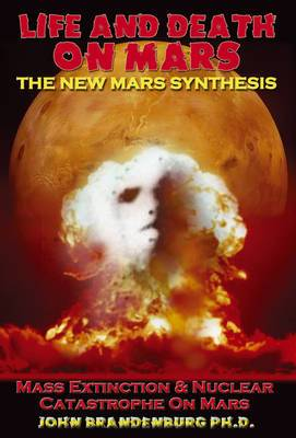 Life & Death on Mars: The New Mars Synthesis