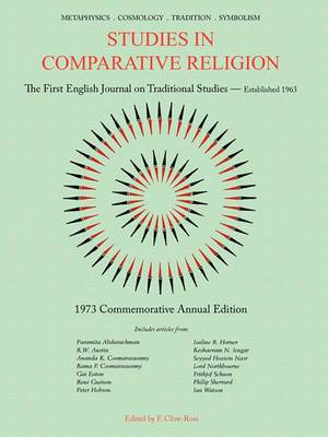 Studies in Comparative Religion: Commemorative Annual Edition - 1973