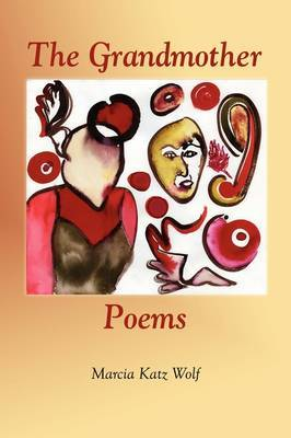 The Grandmother Poems