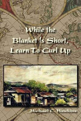 While the Blanket Is Short, Learn to Curl Up