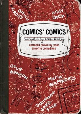 Comics' Comics: Cartoons Drawn by Your Favorite Comedians