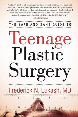 The Safe and Sane Guide to Teenage Plastic Surgery