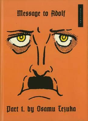 Message to Adolf: Volume 1