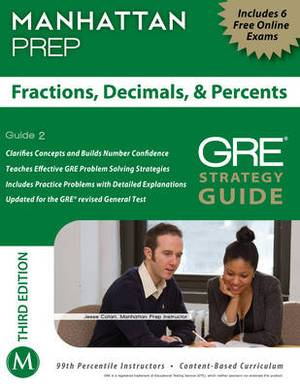 Fractions, Decimals, & Percents GRE Strategy Guide