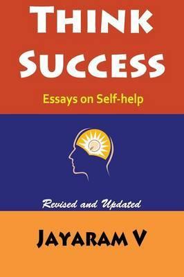 Think Success: Essays on Self-Help
