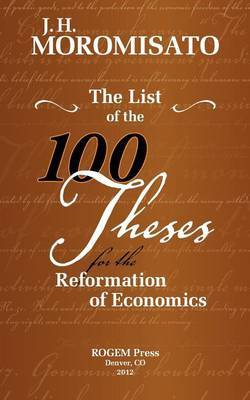 The List of the 100 Theses for the Reformation of Economics