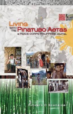 Living with the Pinatubo Aetas: A Peace Corps Philippines Journal