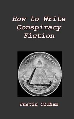 How to Write Conspiracy Fiction