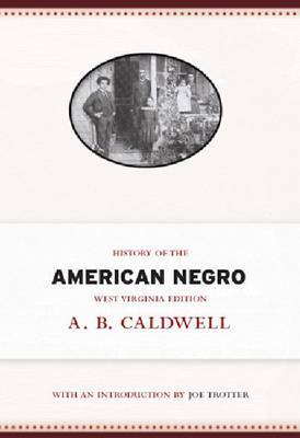 History of the American Negro: West Virginia Edition