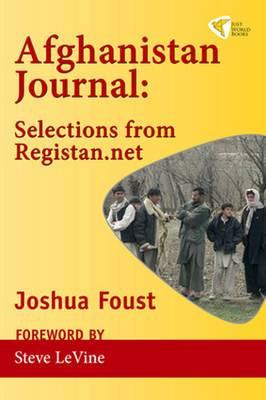 Afghanistan Journal: Selections from Registan.net