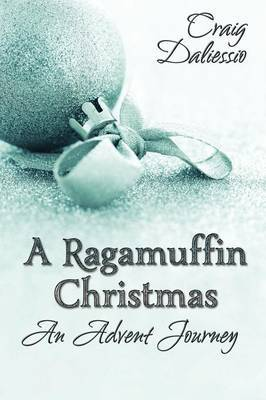 A Ragamuffin Christmas
