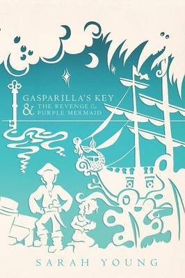 Gasparilla's Key & the Revenge of the Purple Mermaid