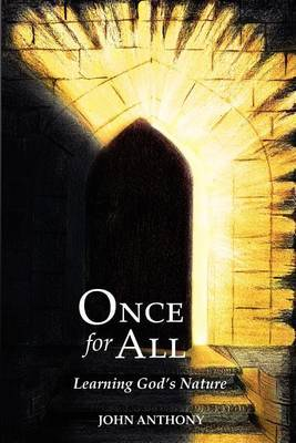 Once for All: Learning God's Nature