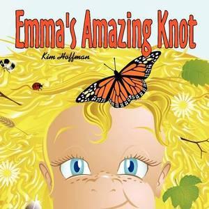 Emma's Amazing Knot