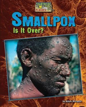 Smallpox: Is It Over?