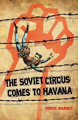 The Soviet Circus Comes to Havana