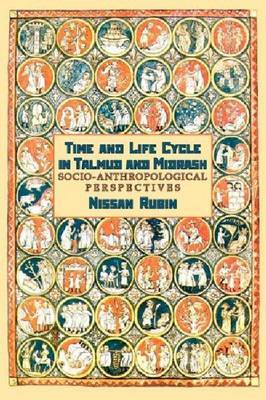 Time and Life Cycle in Talmud and Midrash: Socio-anthropological Perspective