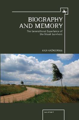Biography and Memory: The Generational Experience of the Shoah Survivors