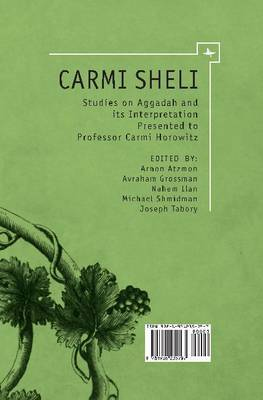 Aggadah and Its Interpretation: A Collection of Articles in Honor of Professor Carmi Horowitz