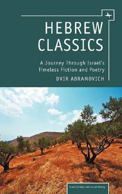 Hebrew Classics: A Journey Through Israel's Timeless Fiction and Poetry